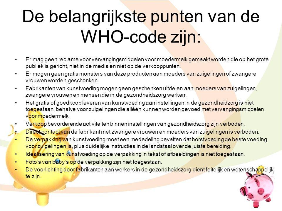 De belangrijkste punten van de WHO-code zijn: