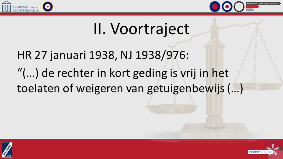 II. Voortraject HR 27 januari 1938, NJ 1938/976: