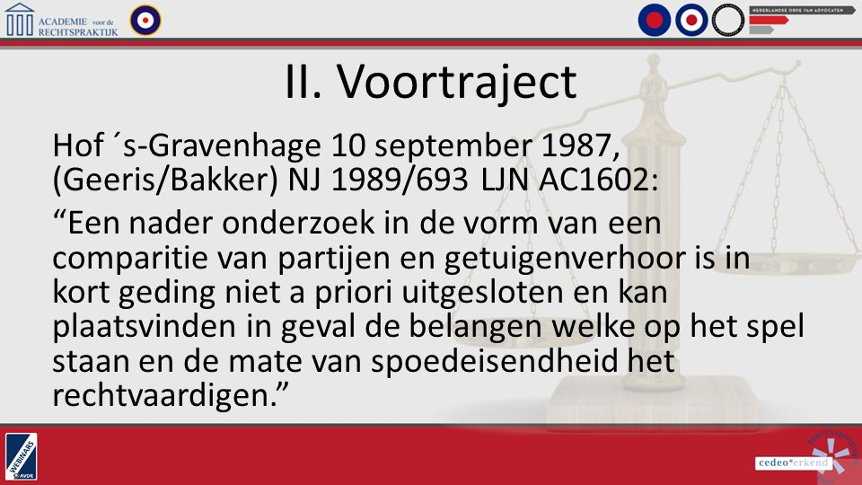 II. Voortraject Hof ´s-Gravenhage 10 september 1987, (Geeris/Bakker) NJ 1989/693 LJN AC1602: