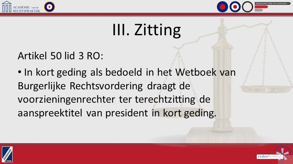 III. Zitting Artikel 50 lid 3 RO: