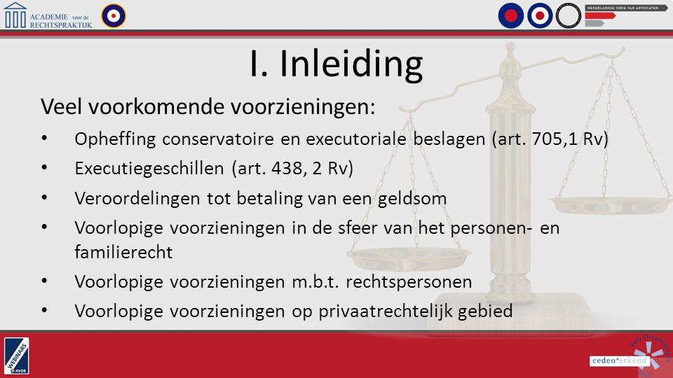 I. Inleiding Veel voorkomende voorzieningen: