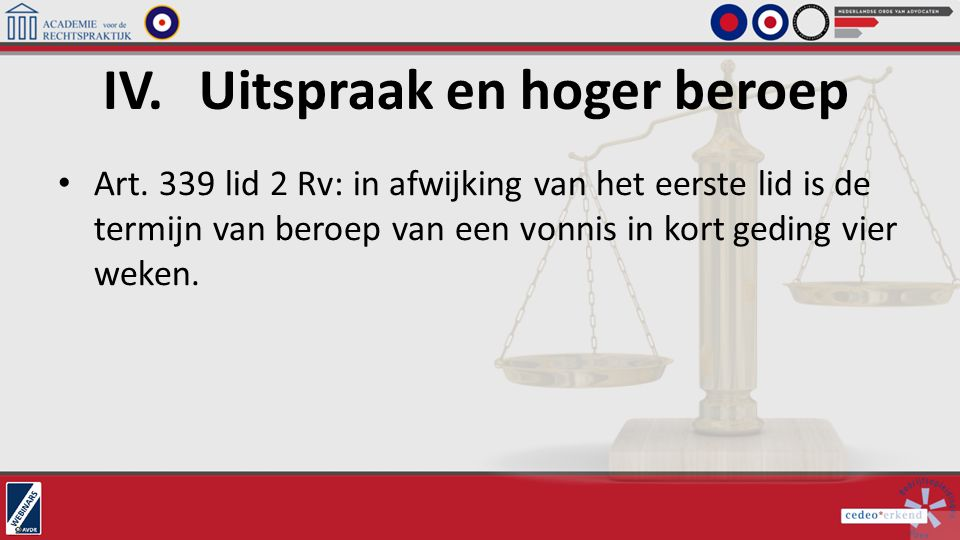 IV. Uitspraak en hoger beroep