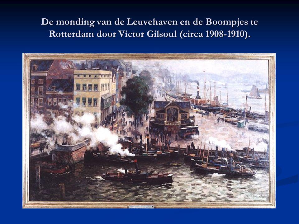 De monding van de Leuvehaven en de Boompjes te Rotterdam door Victor Gilsoul (circa 1908-1910).