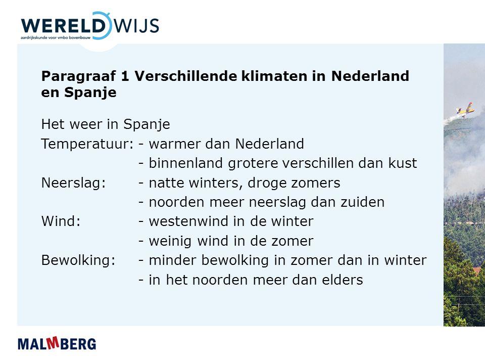 Paragraaf 1 Verschillende klimaten in Nederland en Spanje