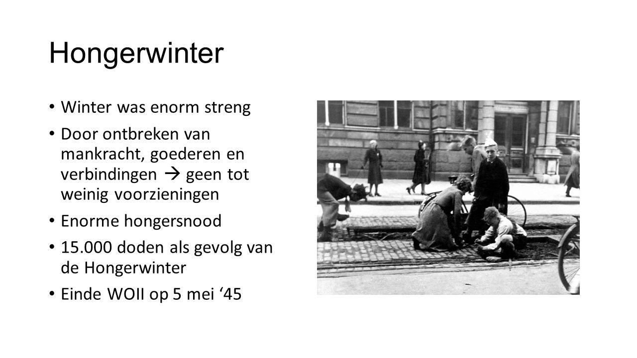 Hongerwinter Winter was enorm streng