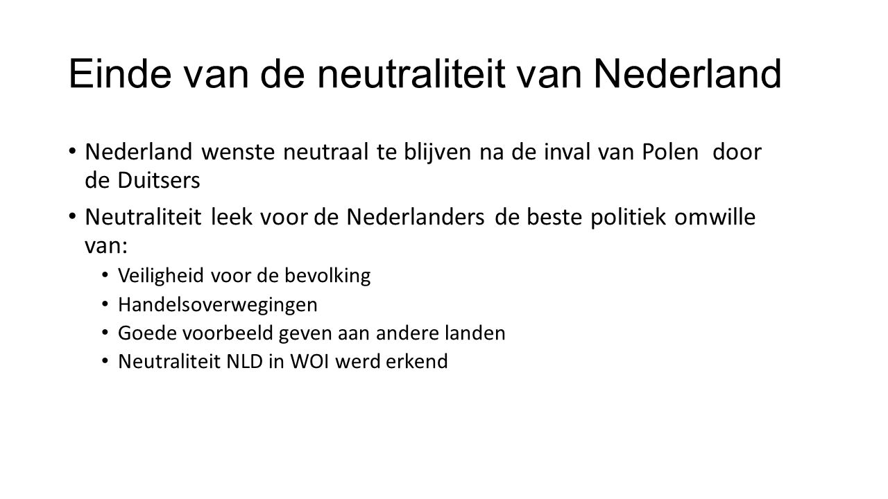 Einde van de neutraliteit van Nederland