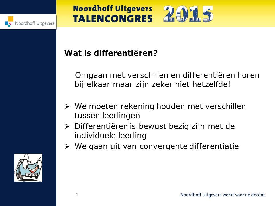 Wat is differentiëren Omgaan met verschillen en differentiëren horen bij elkaar maar zijn zeker niet hetzelfde!