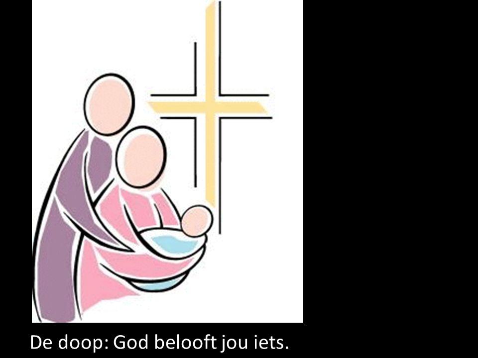 De doop: God belooft jou iets.