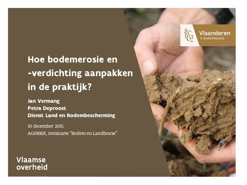 Hoe bodemerosie en -verdichting aanpakken in de praktijk