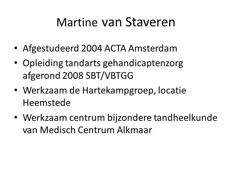 Martine van Staveren Afgestudeerd 2004 ACTA Amsterdam