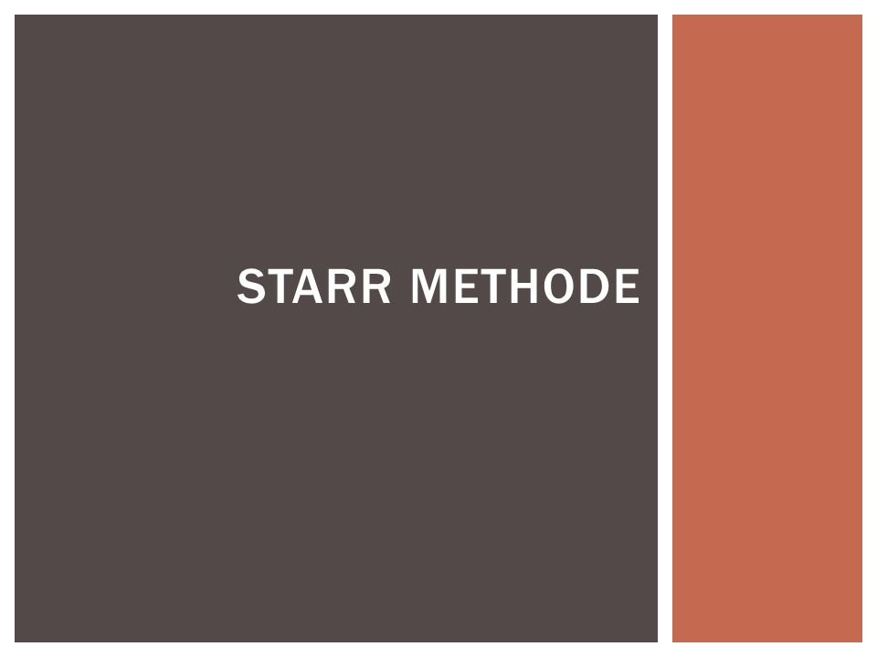 Starr methode