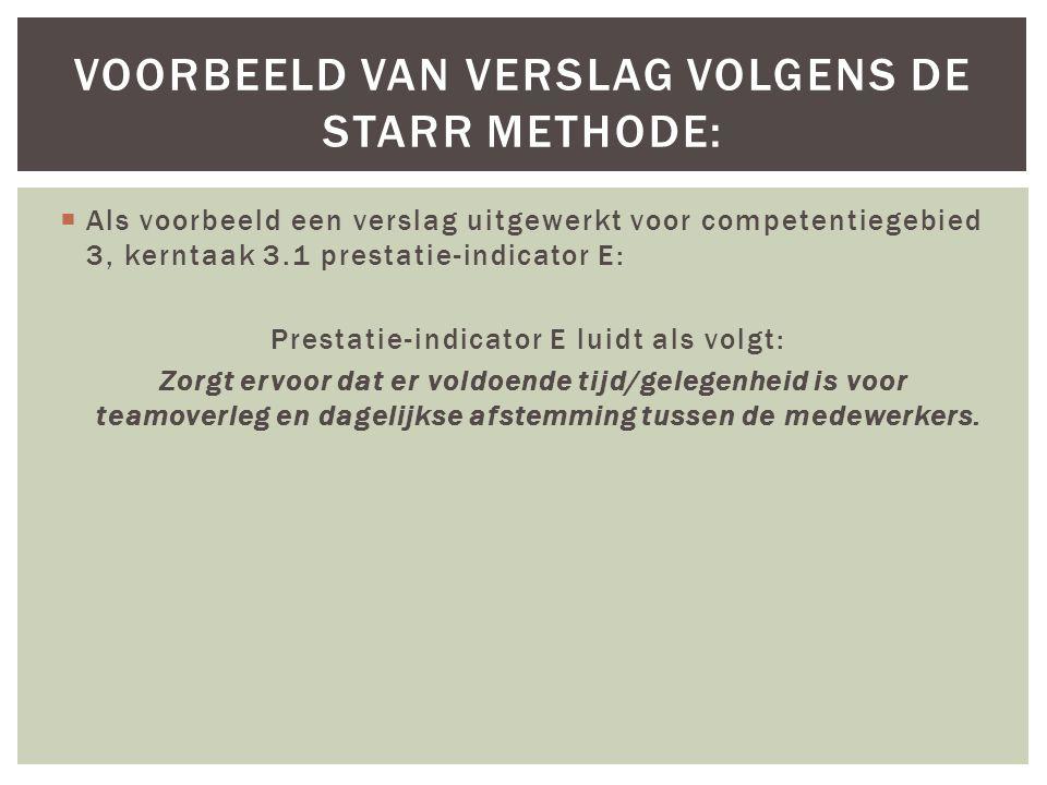 Voorbeeld van verslag volgens de starr methode: