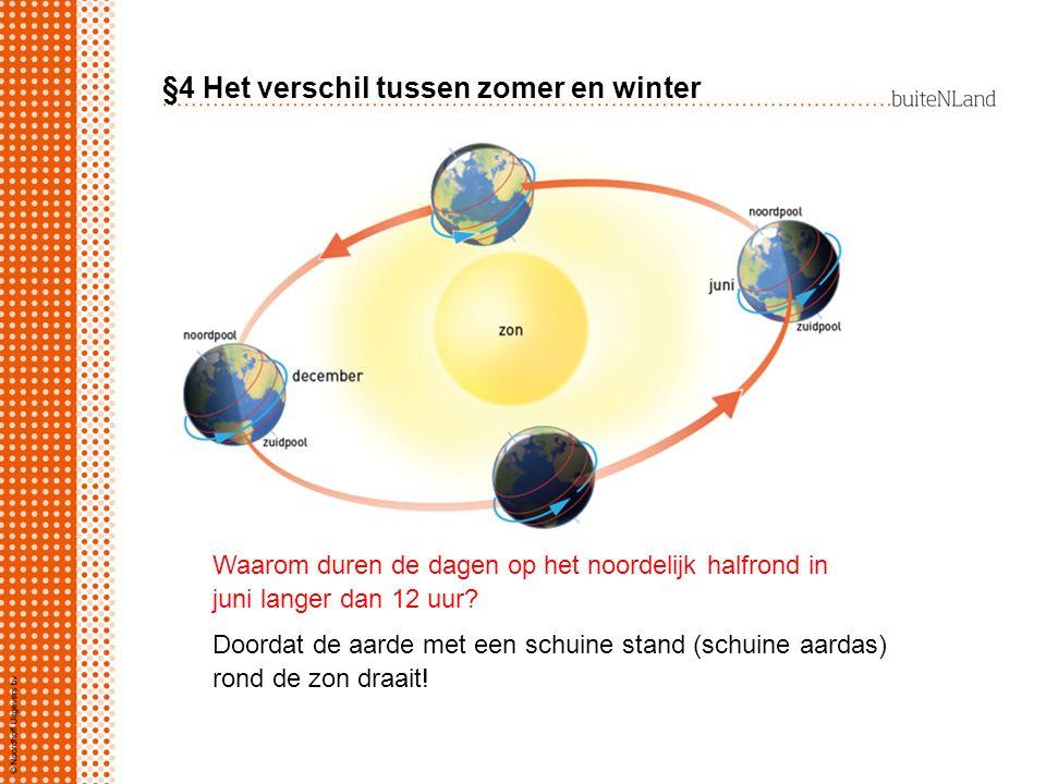 §4 Het verschil tussen zomer en winter