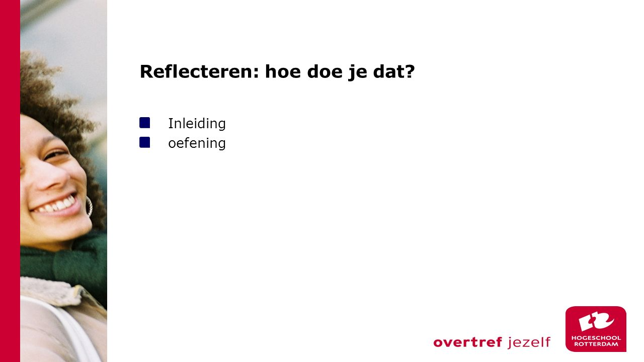 Reflecteren: hoe doe je dat