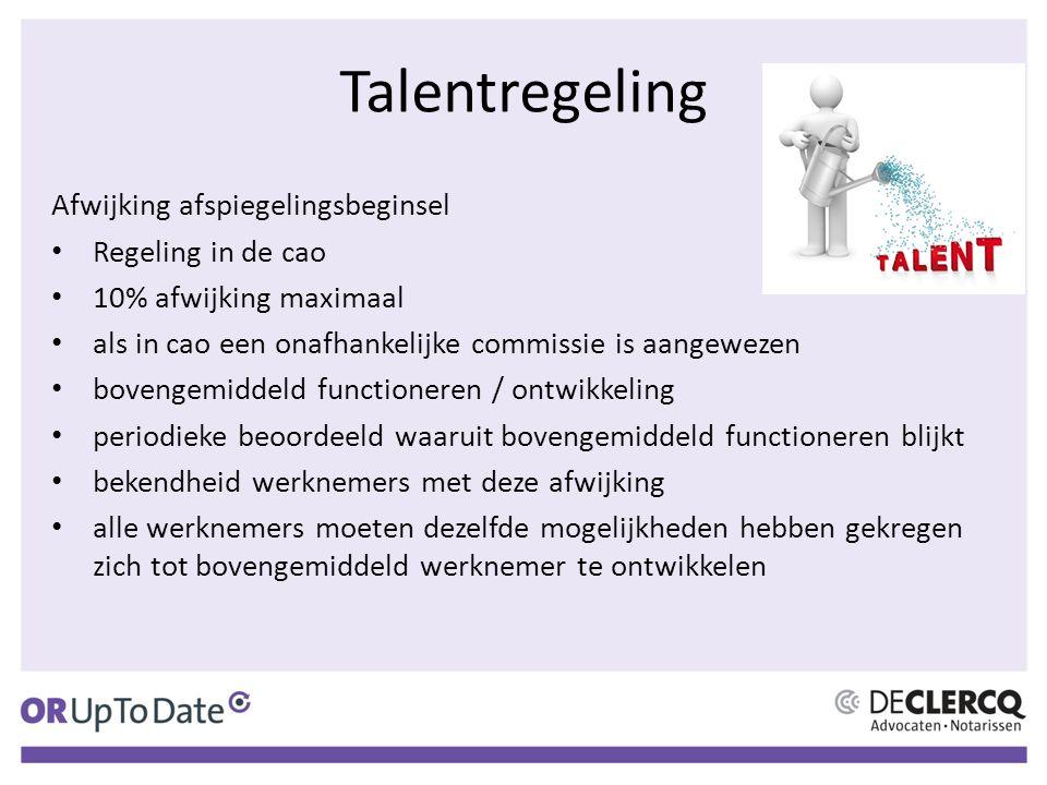 Talentregeling Afwijking afspiegelingsbeginsel Regeling in de cao