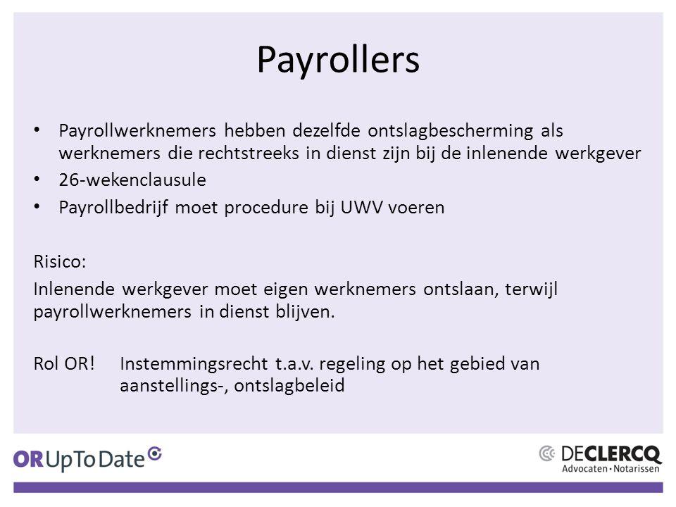 Payrollers Payrollwerknemers hebben dezelfde ontslagbescherming als werknemers die rechtstreeks in dienst zijn bij de inlenende werkgever.