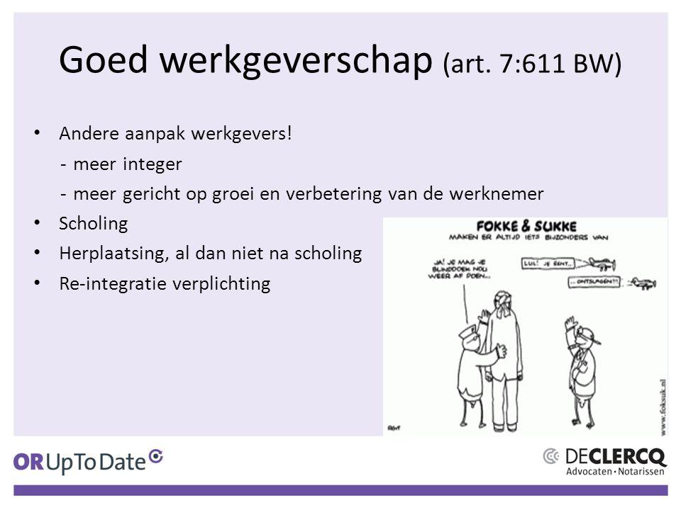 Goed werkgeverschap (art. 7:611 BW)