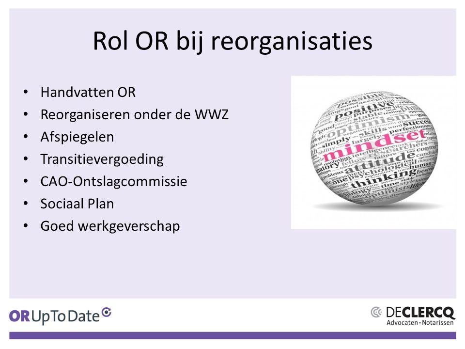 Rol OR bij reorganisaties