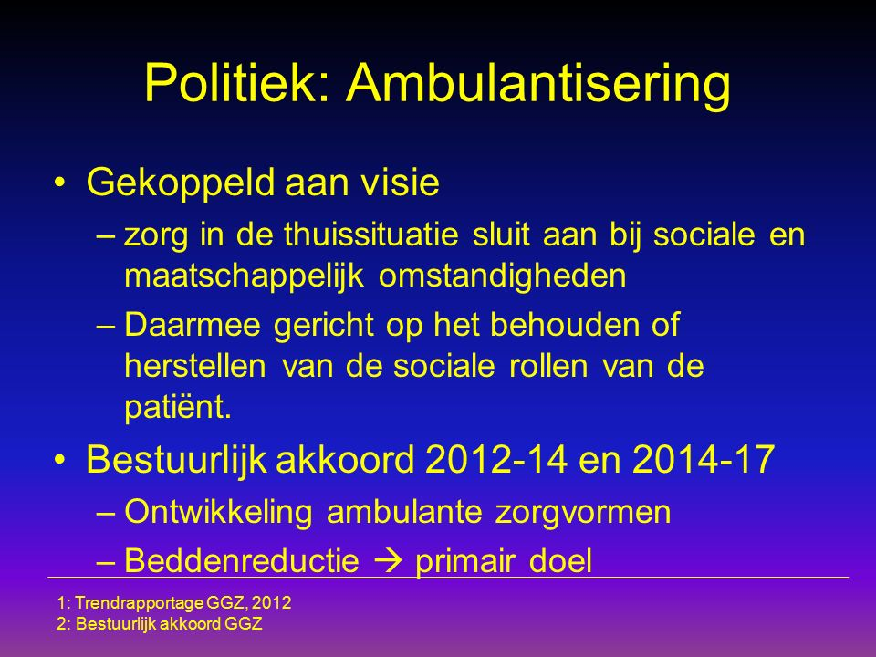 Politiek: Ambulantisering