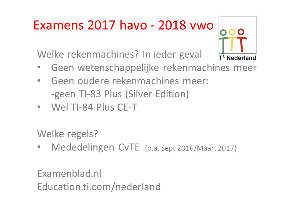 Examens 2017 havo - 2018 vwo Welke rekenmachines In ieder geval