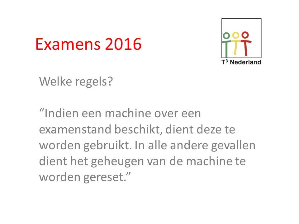 Examens 2016 Welke regels