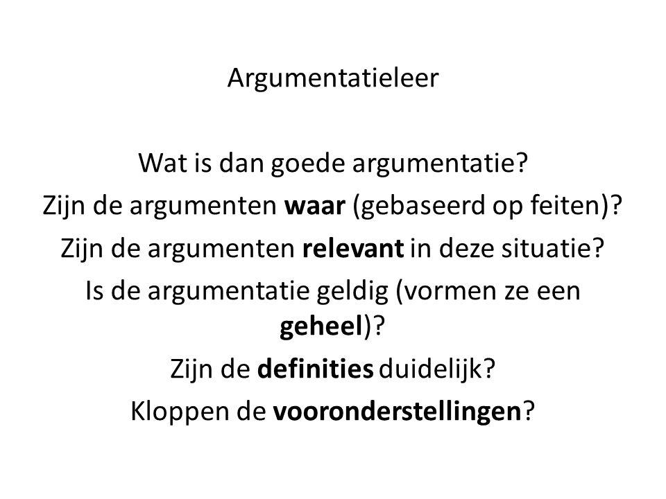 Wat is dan goede argumentatie