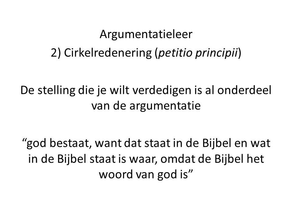 2) Cirkelredenering (petitio principii)