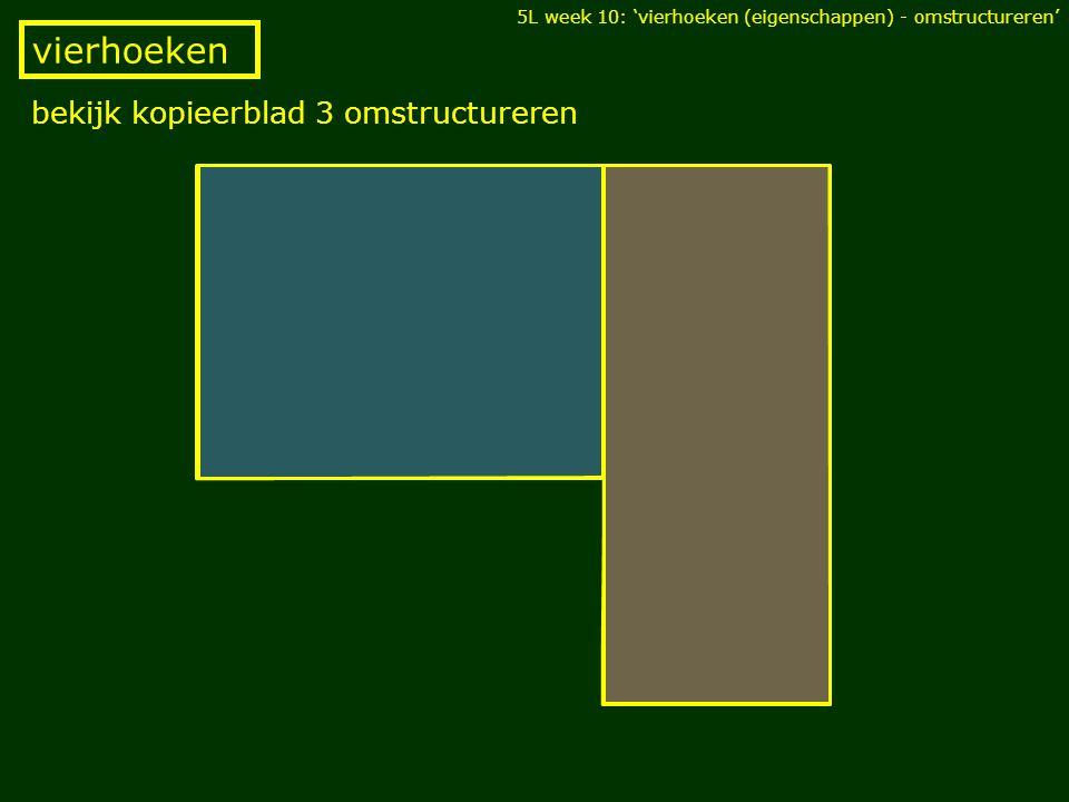 vierhoeken bekijk kopieerblad 3 omstructureren