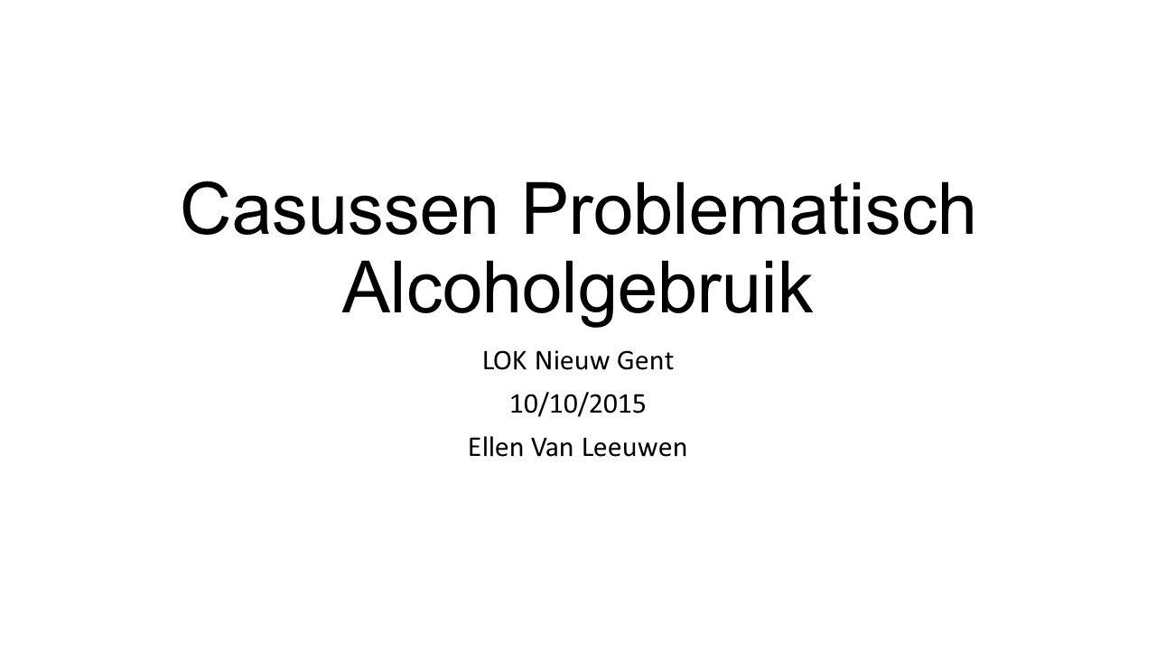 Casussen Problematisch Alcoholgebruik