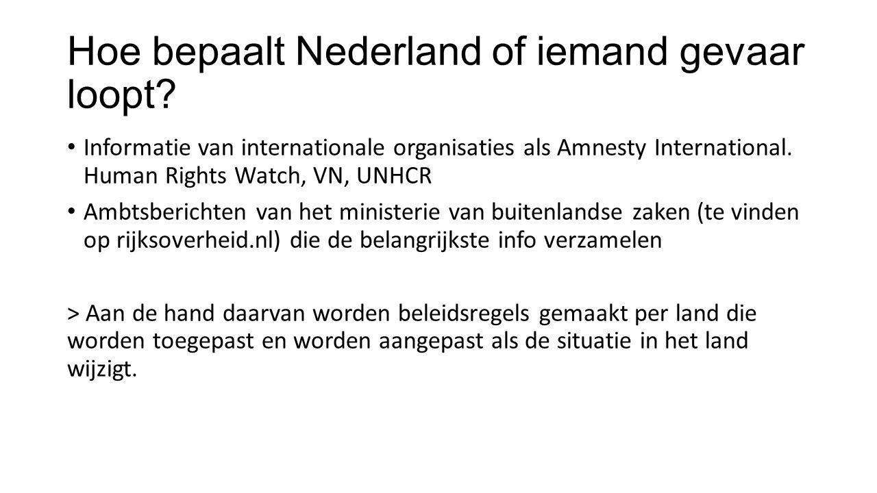 Hoe bepaalt Nederland of iemand gevaar loopt