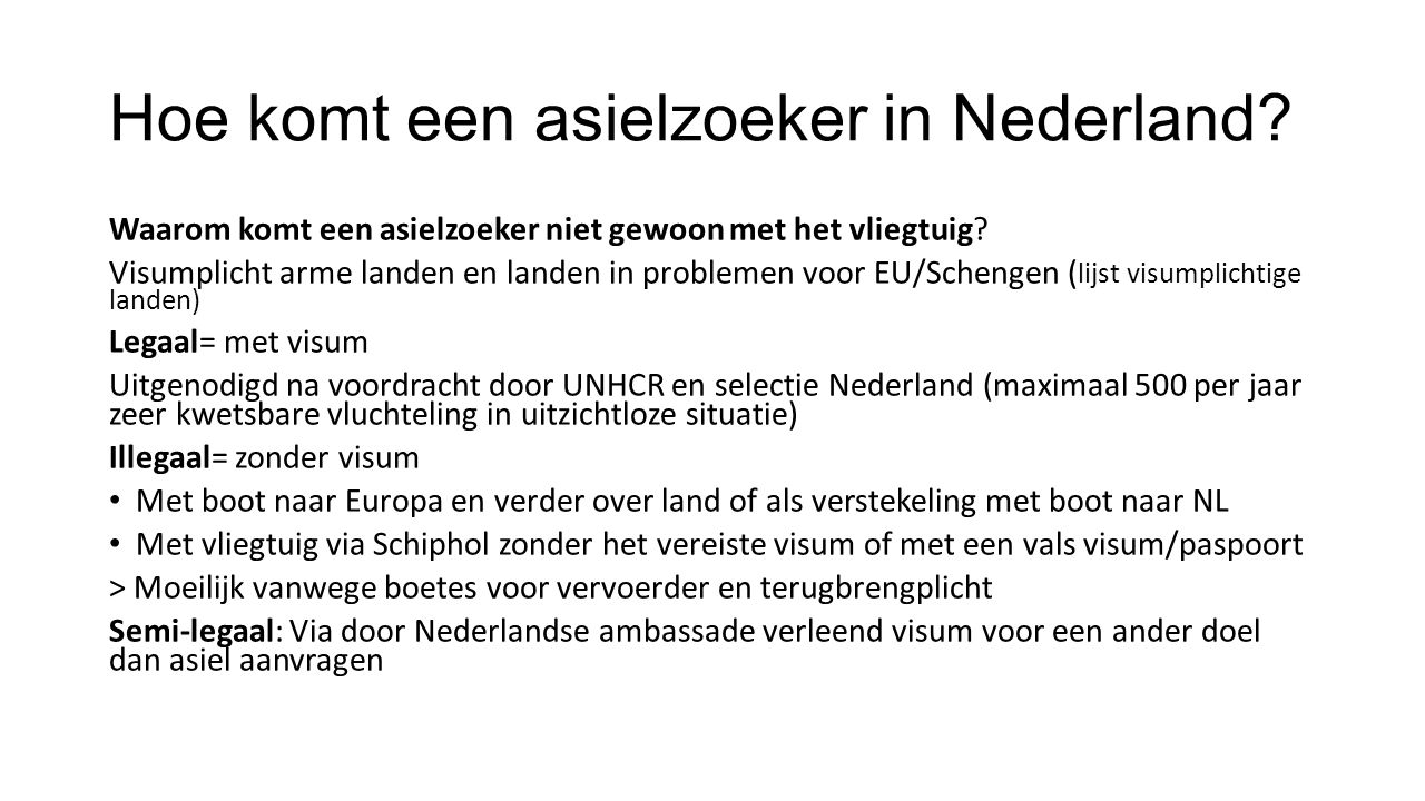 Hoe komt een asielzoeker in Nederland
