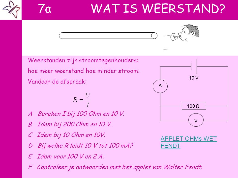 tand 7a WAT IS WEERSTAND Weerstanden zijn stroomtegenhouders: