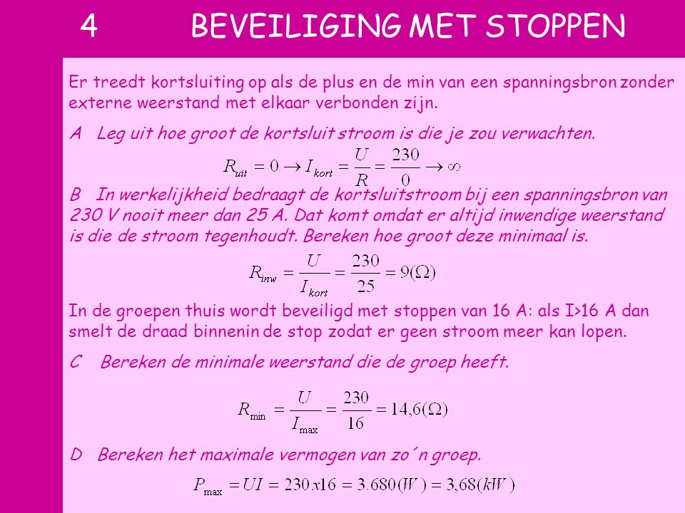4 BEVEILIGING MET STOPPEN