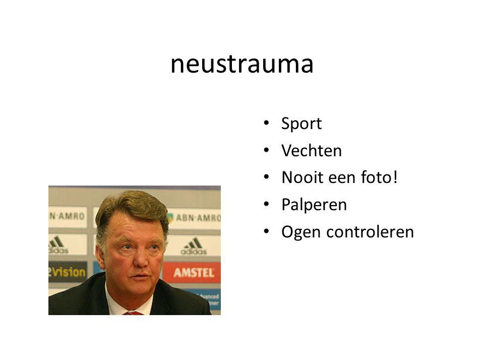 neustrauma Sport Vechten Nooit een foto! Palperen Ogen controleren