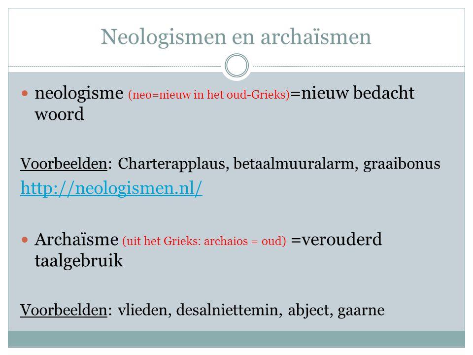 Neologismen en archaïsmen