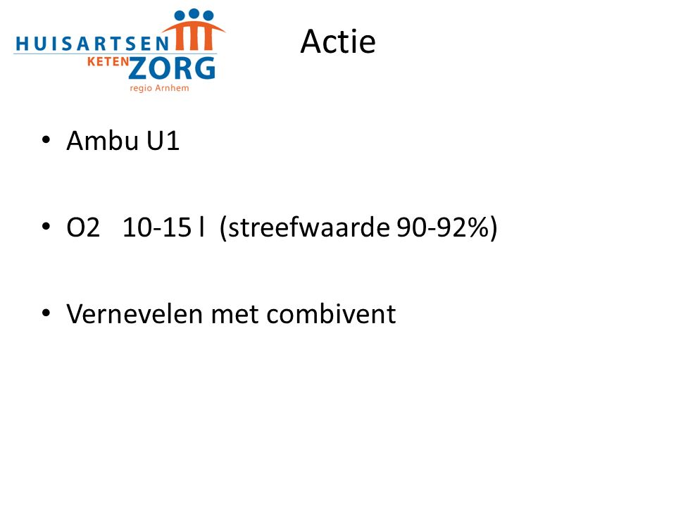 Actie Ambu U1 O2 10-15 l (streefwaarde 90-92%)