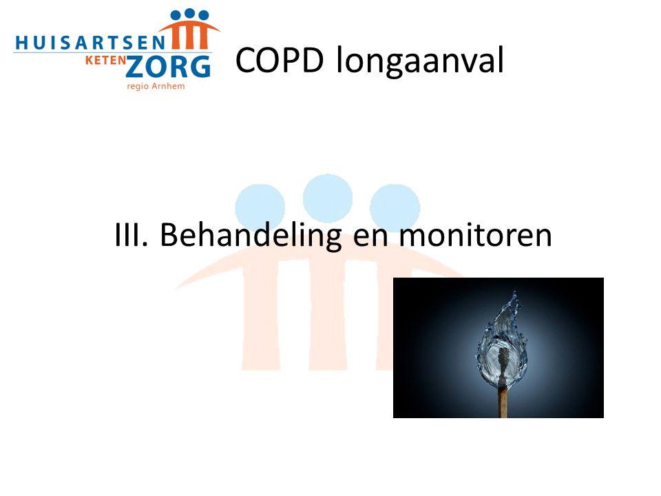 III. Behandeling en monitoren