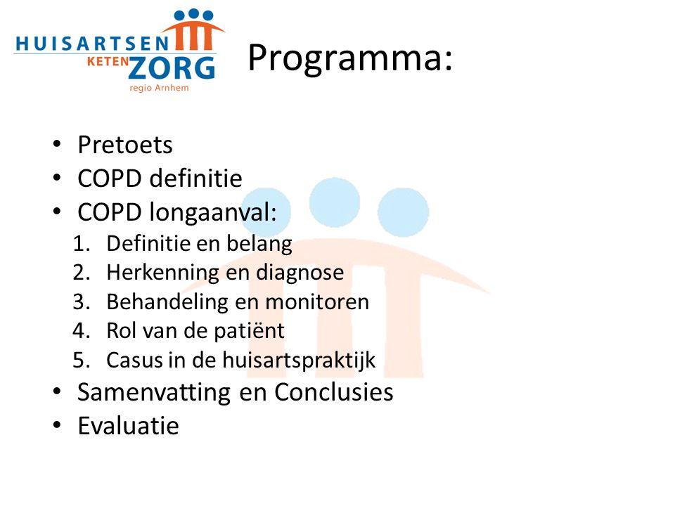 Programma: Pretoets COPD definitie COPD longaanval:
