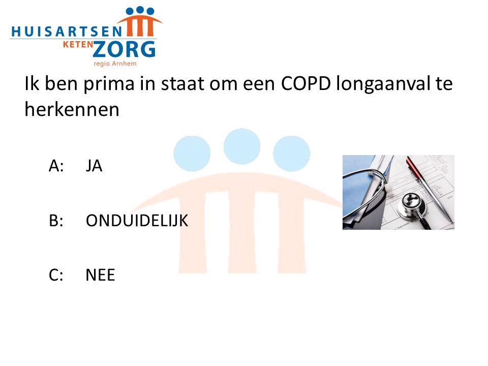 Ik ben prima in staat om een COPD longaanval te herkennen