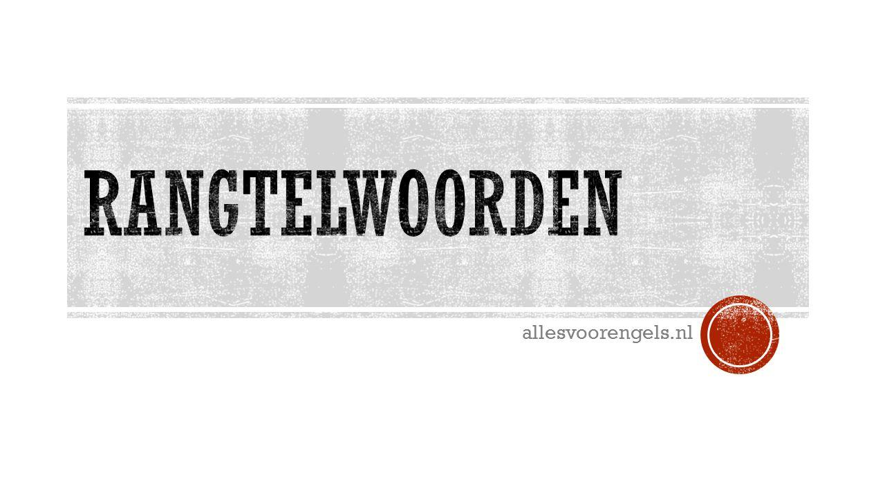 Rangtelwoorden allesvoorengels.nl