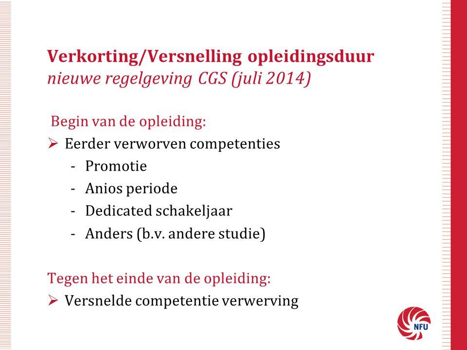 Verkorting/Versnelling opleidingsduur nieuwe regelgeving CGS (juli 2014)