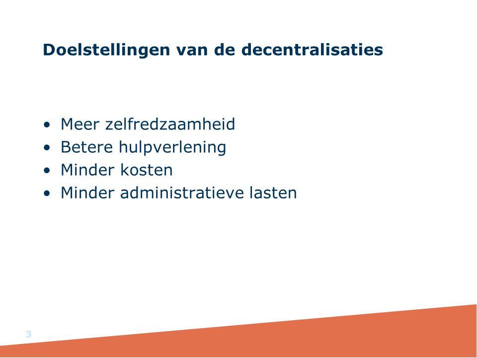 Doelstellingen van de decentralisaties