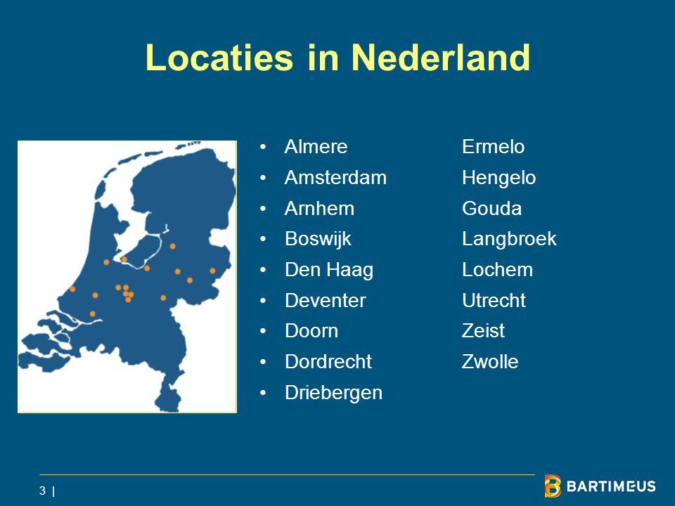 Locaties in Nederland Almere Ermelo Amsterdam Hengelo Arnhem Gouda
