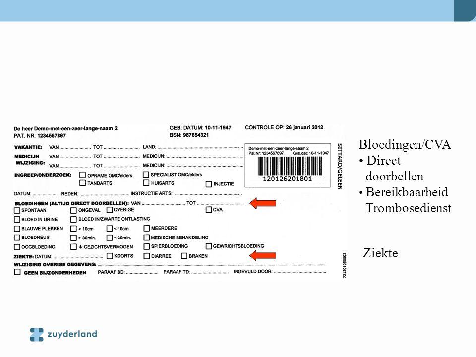 Bloedingen/CVA Direct doorbellen Bereikbaarheid Trombosedienst Ziekte