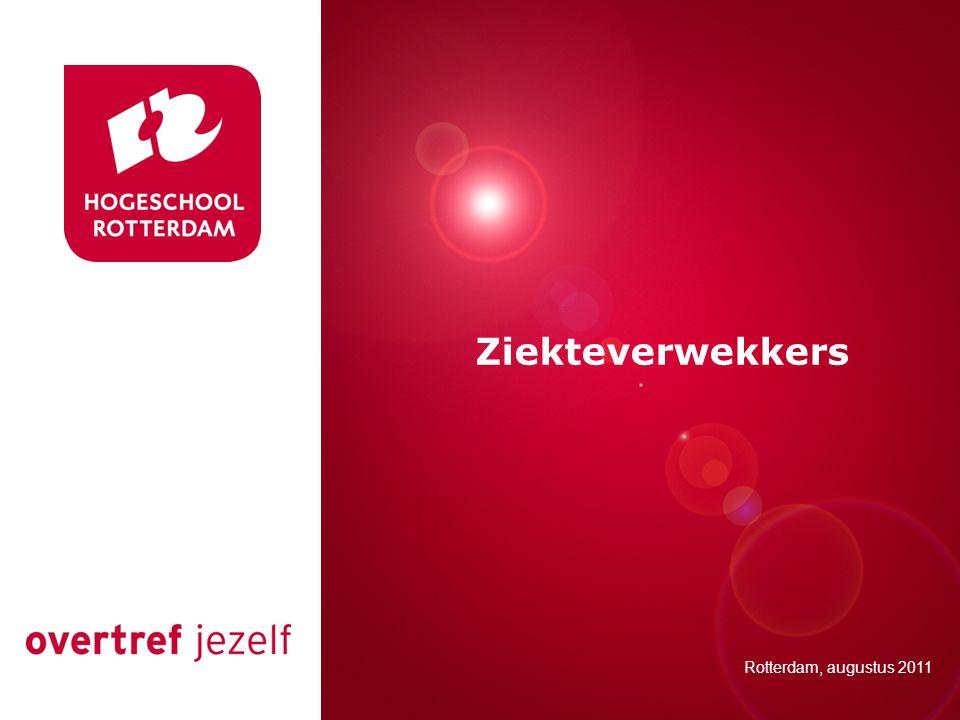 Presentatie titel Ziekteverwekkers Rotterdam, 00 januari 2007
