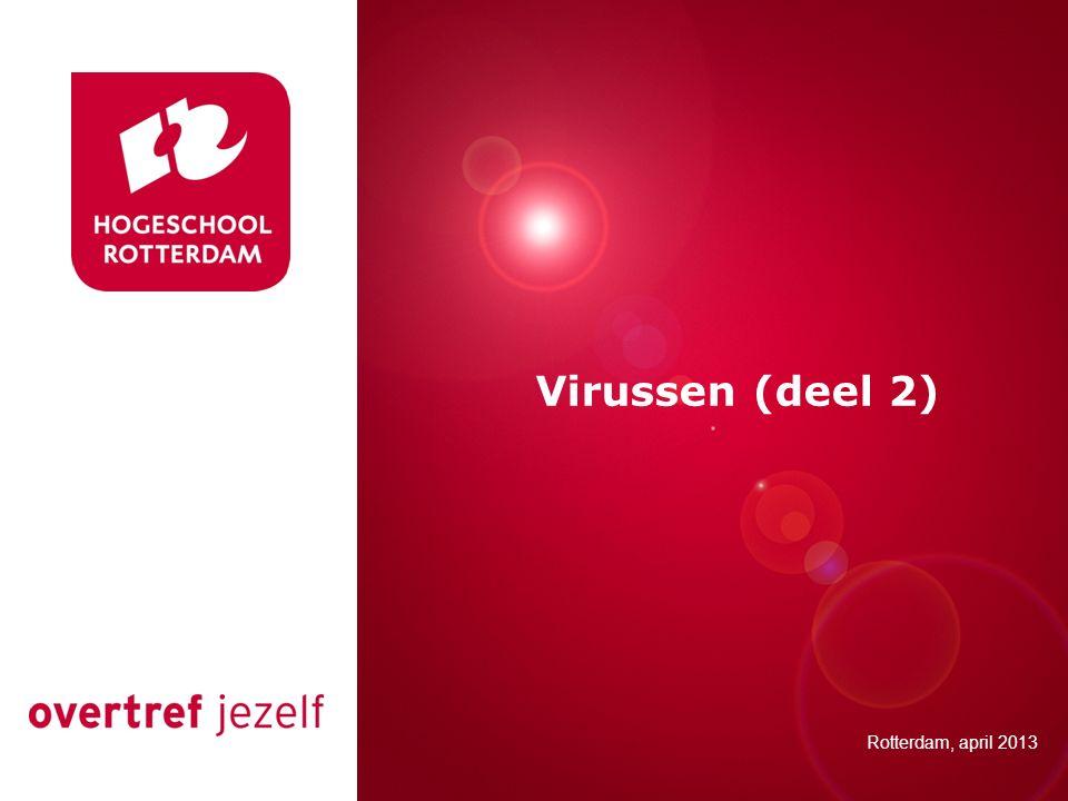 Presentatie titel Virussen (deel 2) Rotterdam, 00 januari 2007