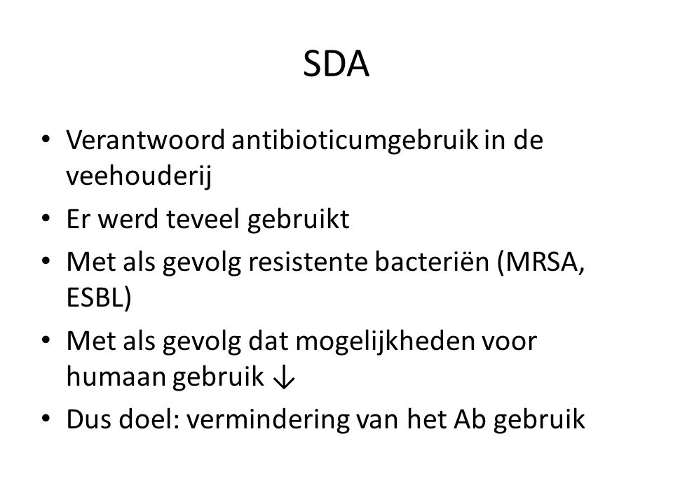 SDA Verantwoord antibioticumgebruik in de veehouderij