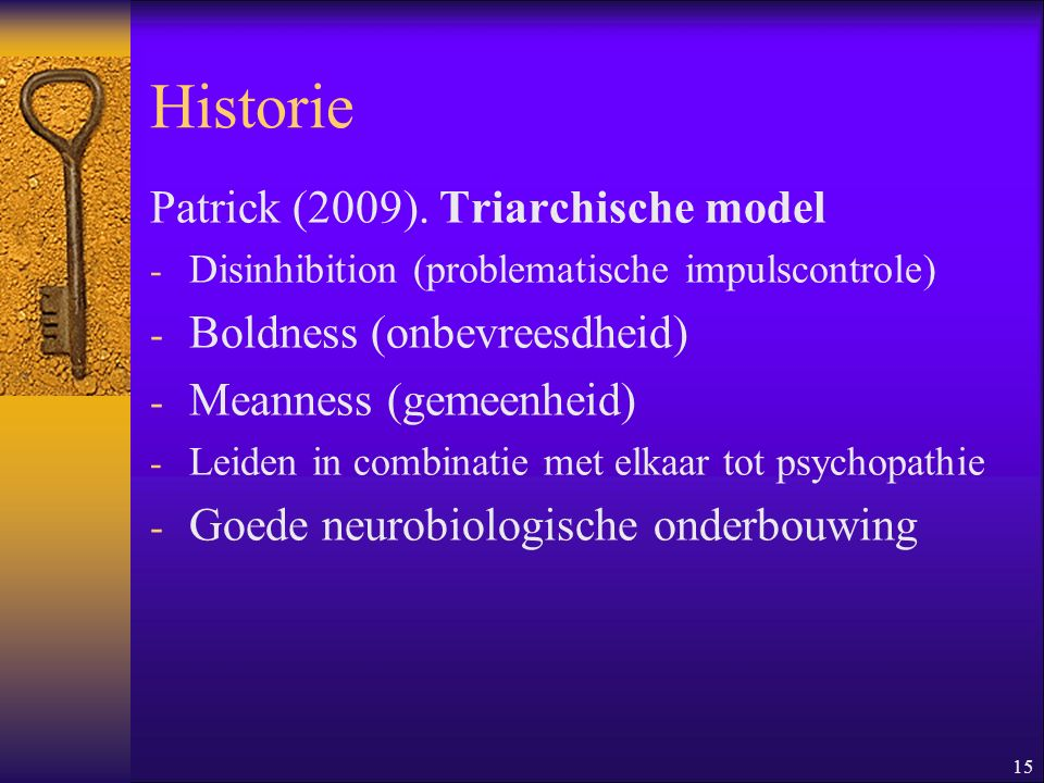 Historie Patrick (2009). Triarchische model Boldness (onbevreesdheid)