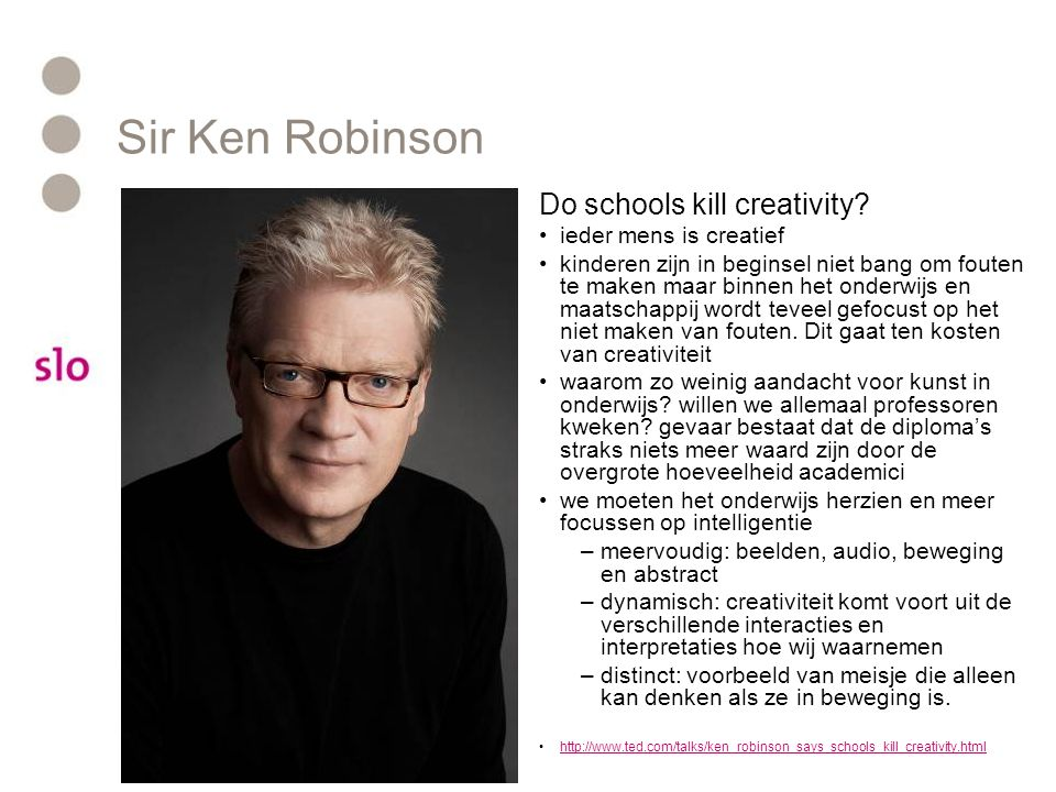 Sir Ken Robinson Do schools kill creativity ieder mens is creatief
