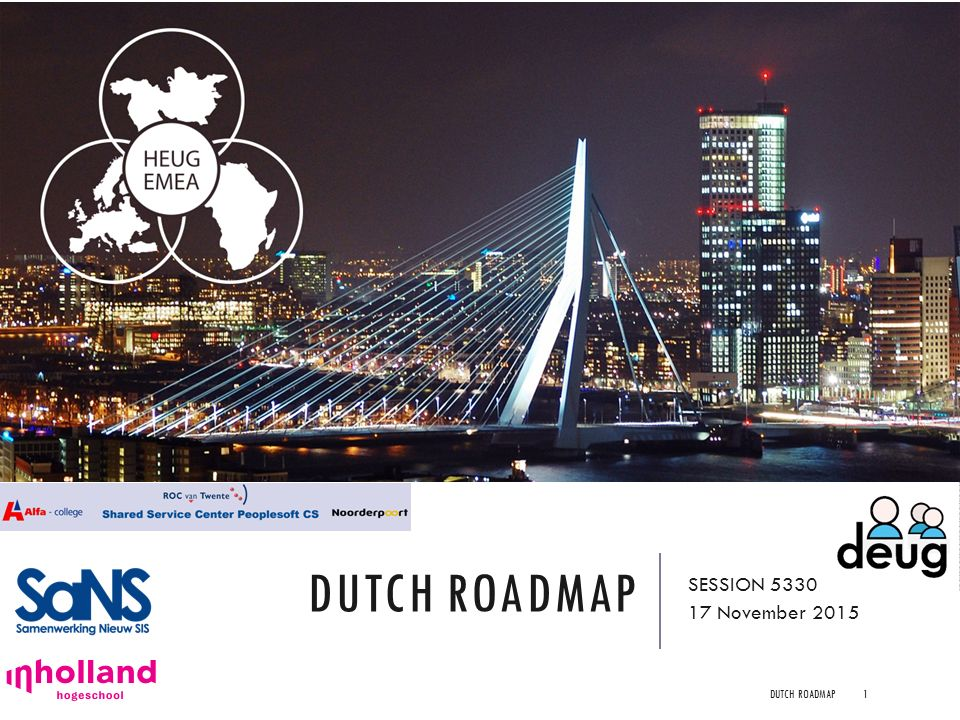 Dutch Roadmap SESSION 5330 17 November 2015 Dutch Roadmap